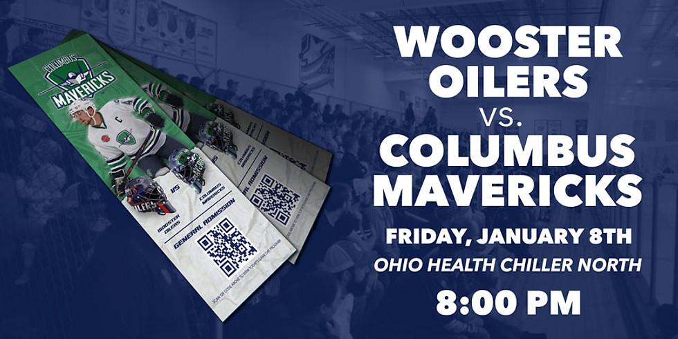 Columbus Mavericks vs. Wooster Oilers - January 8th