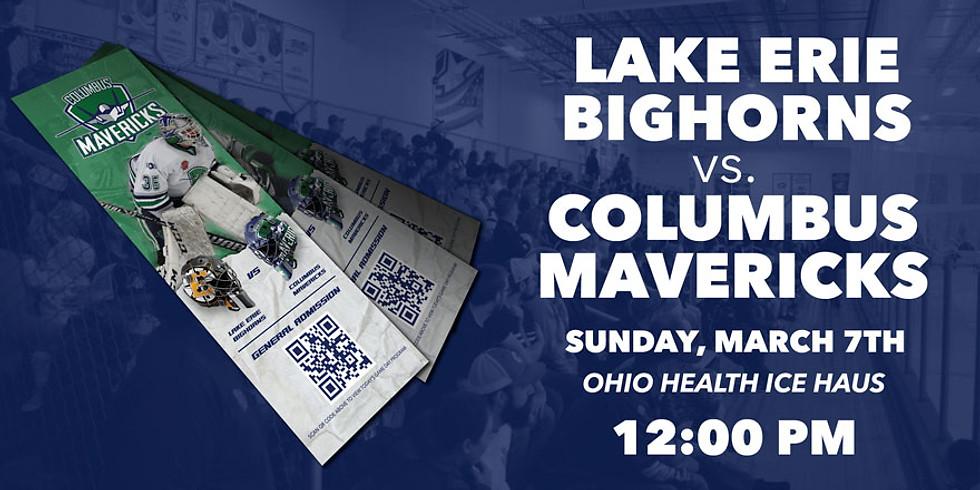 Columbus Mavericks vs. Lake Erie Bighorns - March 7th
