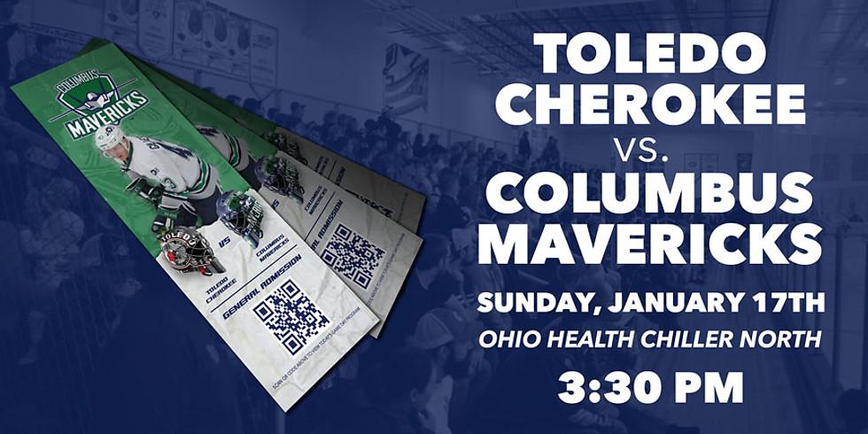 Columbus Mavericks vs. Toledo Cherokee - January 17th