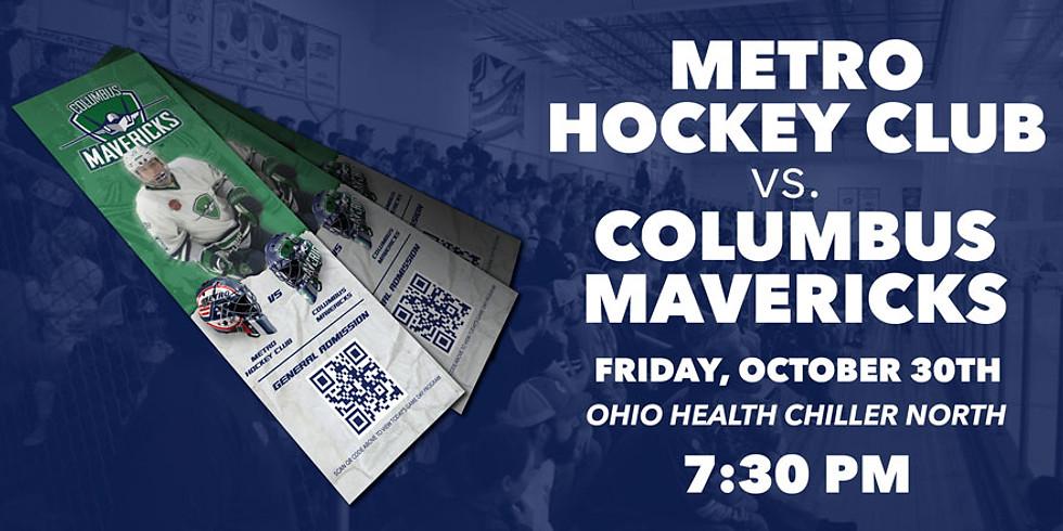 Columbus Mavericks vs. Metro Hockey Club - October 30th