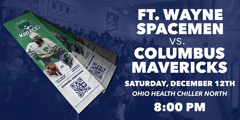 Columbus Mavericks vs. Ft. Wayne Spacemen - December 12th