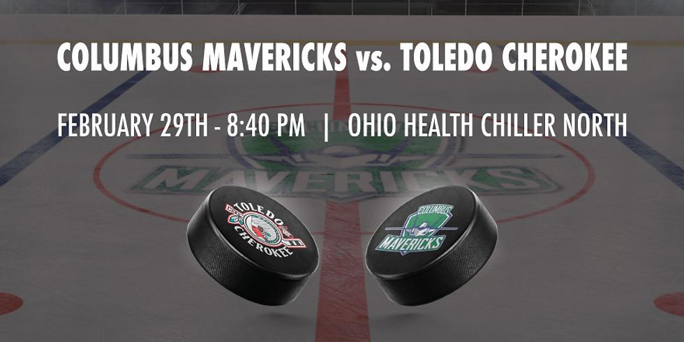 Columbus Mavericks vs. Toledo Cherokee - February 29th