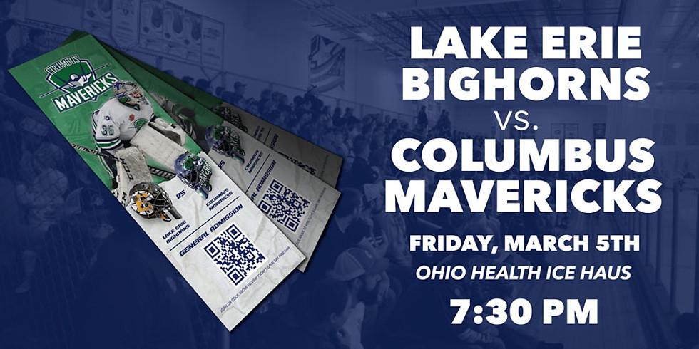 Columbus Mavericks vs. Lake Erie Bighorns - March 5th