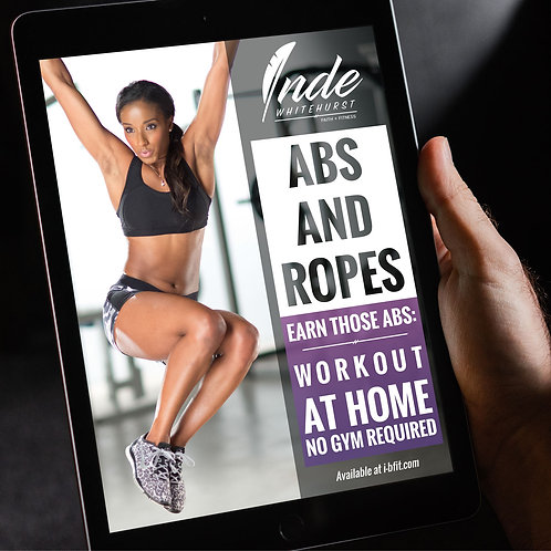 Abs & Ropes Workout - By Inde Whitehurst