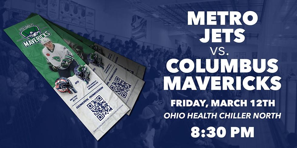 Columbus Mavericks vs. Metro Jets - March 12th