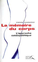 Pierre Hammond - La mémoire du corps