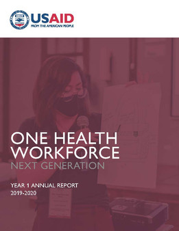 One Health Workforce - Next Generation (OHW-NG) Year 1 Annual Report (2019-2020)