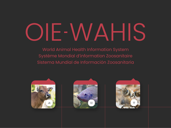 OIE-WAHIS: New Era for Animal Health Data