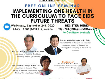 """Online Seminar OHCC UGM """"Implementing One Health in the Curriculum to Face EIDs Future Threats&"""