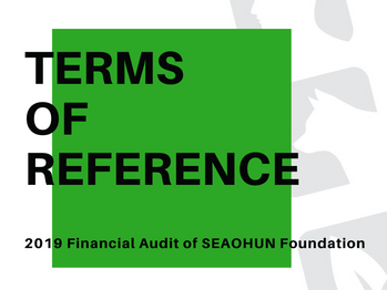 TOR : 2019 Financial Audit of SEAOHUN Foundation