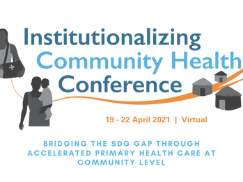 Registration is now open for the Institutionalizing Community Health Conference 2021