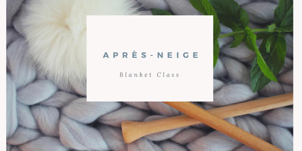 Après Neige Merino Blanket Class
