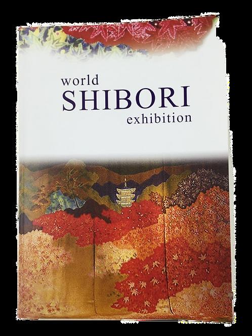 図録 -World Shibori Exhibition- 英語版