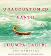audio books Indian Literature Unaccustomed Earth Jhumpa Lahiri