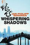 The Best Mystery Books Asia Whispering Shadows Sendker