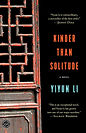 The Best Chinese Literature Kinder Than Solitude Yiyun Li