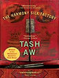 The Best Historical Fiction Southeast Asia Tash Aw The Harmony Silk Factory