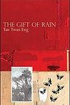 Best Books Asia Historical Fiction Malaysia Tan Twan Eng The Gift of Rain