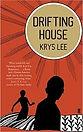Bestsellers Korean Books Krys Lee The Drifting House