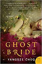 The Best Historical Fiction Malaysia The Ghost Bride Yangsze Choo