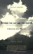 The best asian literature Beyond the Sky and Earth Bhutan Jamie Zeppa