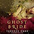 Audiobook Malaysia The Ghost Bride Yangsze Choo