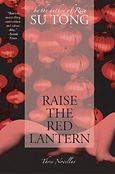 The best Chinese historical fiction books Su Tong Raise the Red Lantern