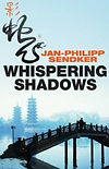 The Best Mystery Books Asia Jan Philipp Sendker Whispering Shadows