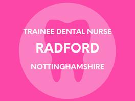 Trainee Dental Nurse - Radford