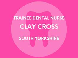 Trainee Dental Nurse - Clay Cross