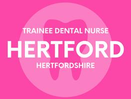 Trainee Dental Nurse - Hertford