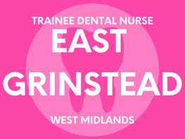 Trainee Dental Nurse - East Grinstead