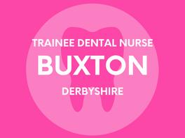 Trainee Dental Nurse - Buxton