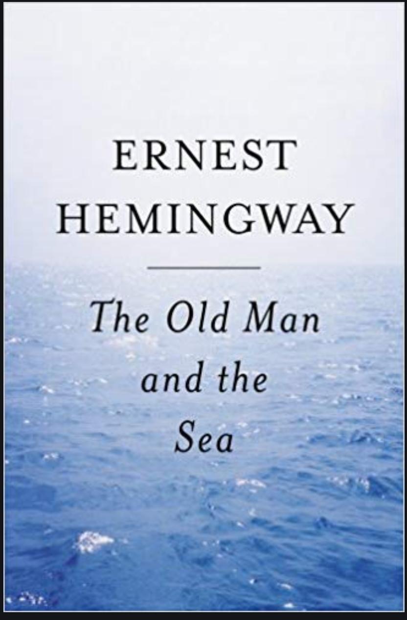 The Old Man Sea - Hemingway