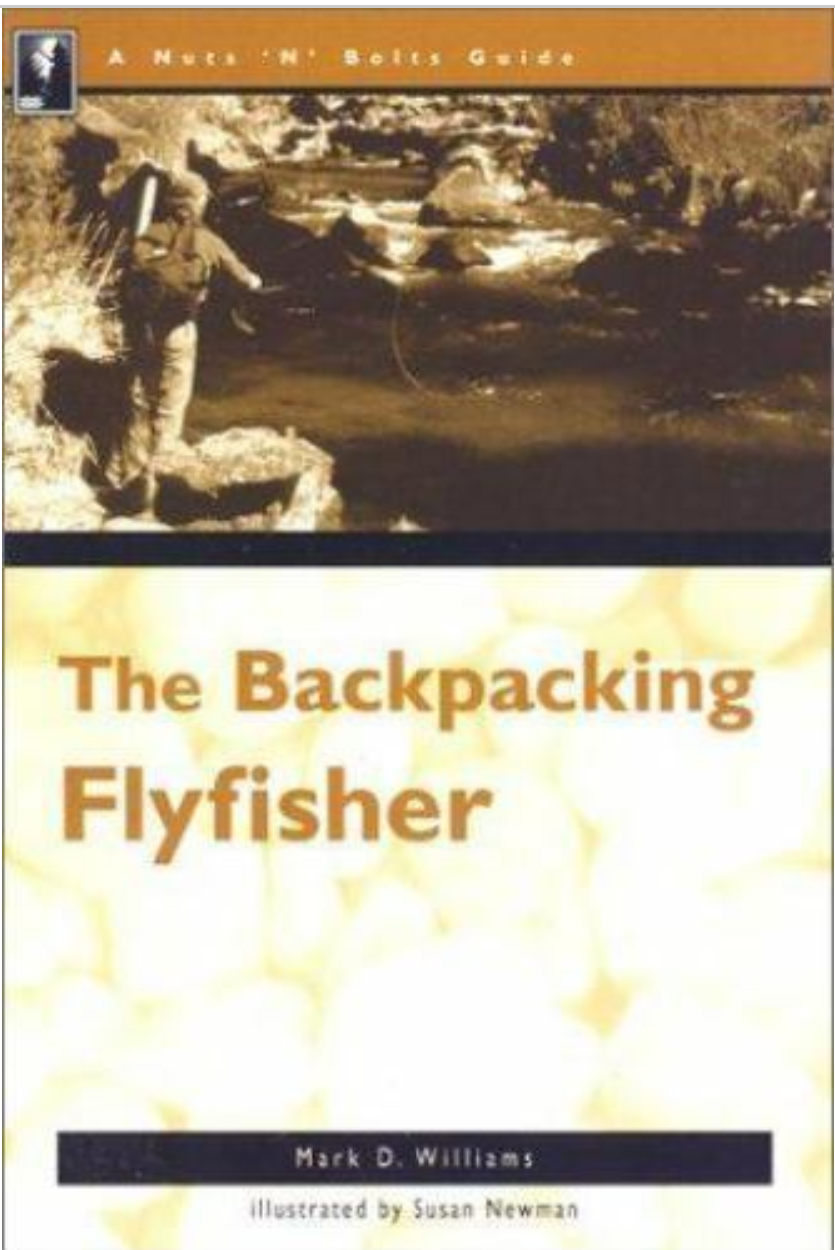 Backpacking Flyfisher - Williams