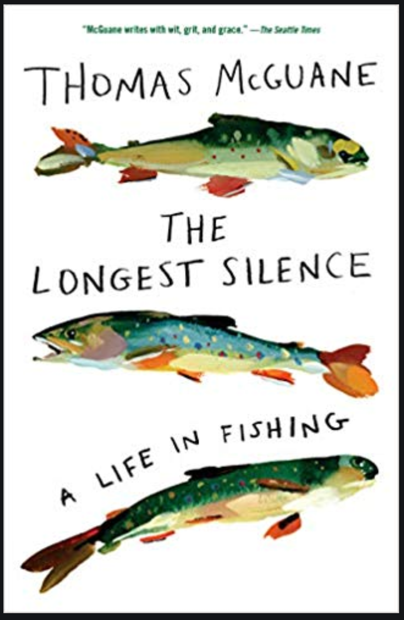The Longest Silence - McGuane