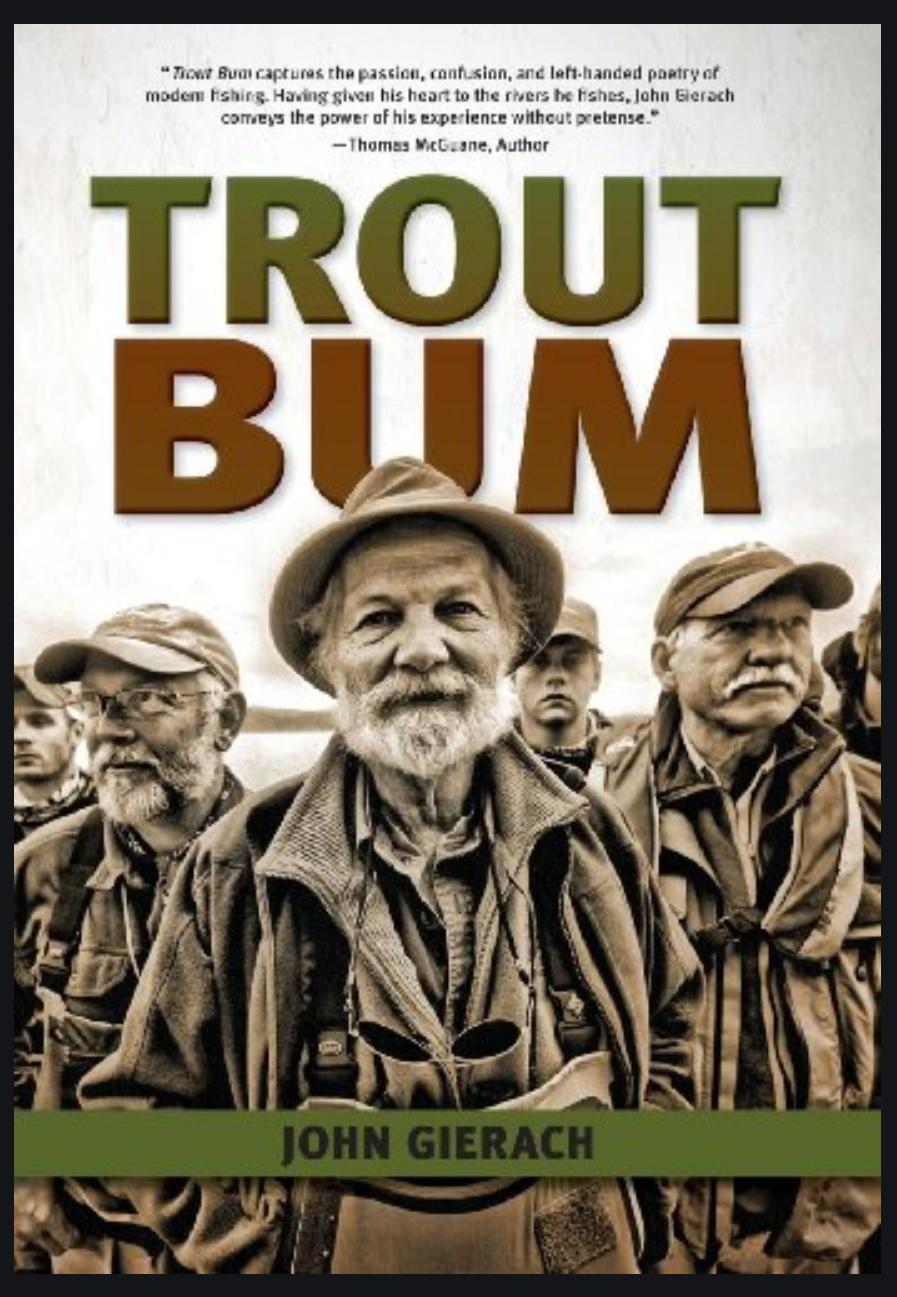 Trout Bum - Gierach
