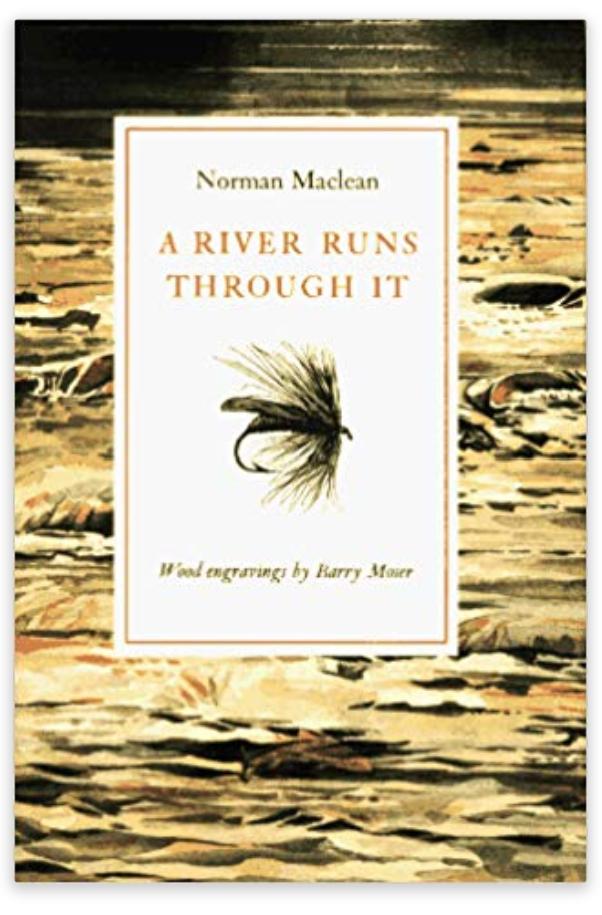 A River Runs Through It - Maclean
