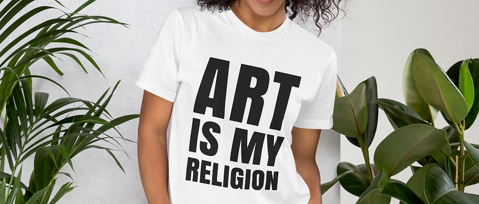 ART IS MY RELIGION - Tee (Camiseta)