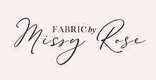fabric by missy rose