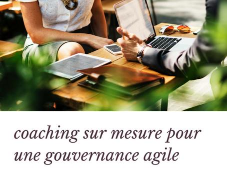 Coaching sur mesure pour une gouvernance plus agile