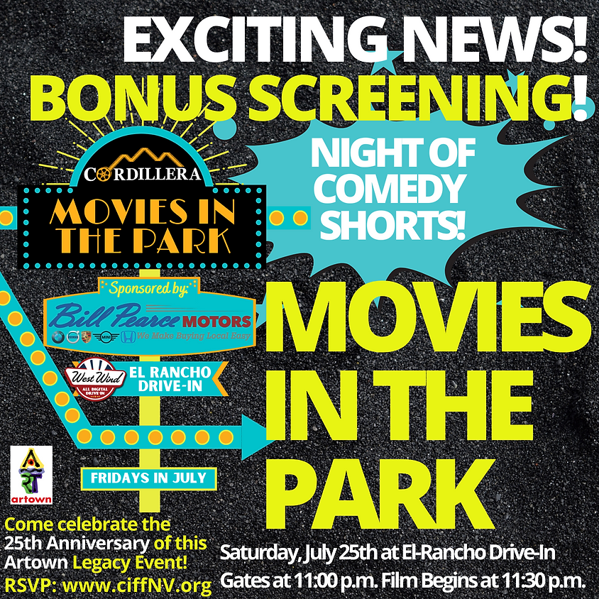 Movies in the Park -  Comedy Shorts Program - Saturday, July 25th 11:30 p.m.