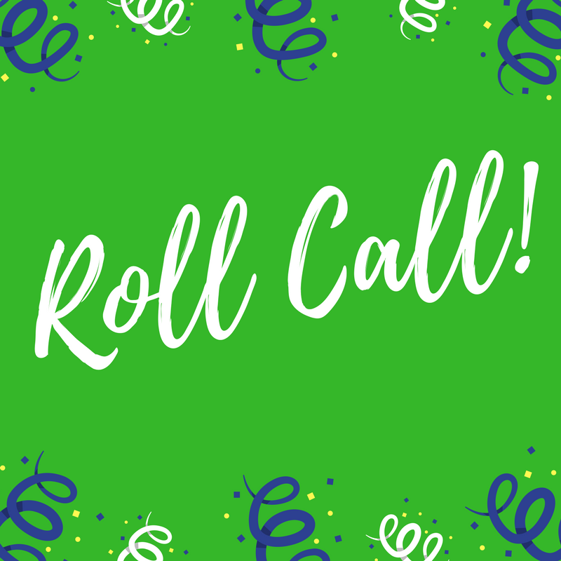 ROLL CALL!