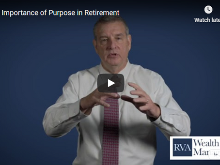 The Importance of Purpose in Retirement