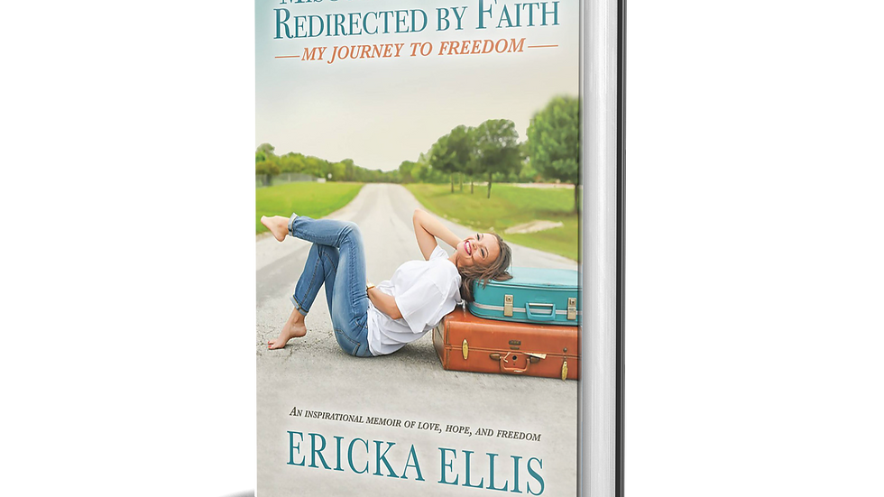 Misguided by Love, Redirected by Faith: My Journey to Freedom