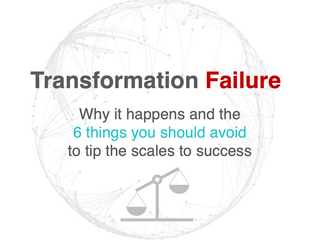 Transformation Failure – why it happens?