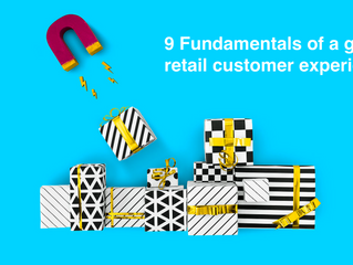 Fundamentals of a great retail customer experience
