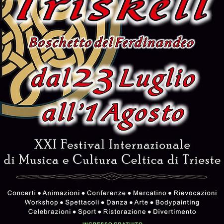 Festival di musica Celtica Triskell a Trieste:dal 23 luglio al 1 agosto #trieste