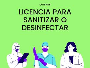 Licencia Cofepris para Sanitización