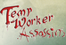 Temp Worker Assassins - First Blog